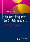 Cover-Bild zu China im Blickpunkt des 21. Jahrhunderts (eBook) von Loitsch, Tobias (Hrsg.)