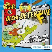 Cover-Bild zu Olchi-Detektive 19 -Himmel, Furz und Wolkenbruch! (Audio Download) von Dietl, Erhard