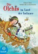Cover-Bild zu Die Olchis im Land der Indianer (eBook) von Dietl, Erhard