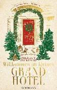 Cover-Bild zu Pickford, Felicity: Willkommen im kleinen Grand Hotel