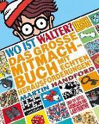 Cover-Bild zu Handford, Martin: Wo ist Walter? Das große Mitmachbuch mit echten Herausforderungen