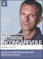 Cover-Bild zu Carofiglio, Gianrico: Testimone inconsapevole letto da Gianrico Carofiglio. Audiolibro. CD Audio formato MP3. Ediz. integrale