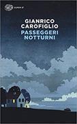 Cover-Bild zu Carofiglio Gianrico: Passeggeri notturni
