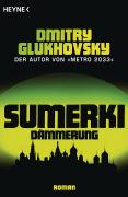 Cover-Bild zu Glukhovsky, Dmitry: Sumerki - Dämmerung
