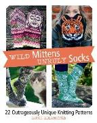 Cover-Bild zu Wild Mittens and Unruly Socks: 22 Outrageously Unique Knitting Patterns von Karmitsa, Lumi
