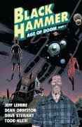 Cover-Bild zu Lemire, Jeff: Black Hammer Volume 3: Age of Doom Part One