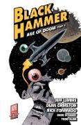 Cover-Bild zu Lemire, Jeff: Black Hammer Volume 4: Age of Doom Part Two