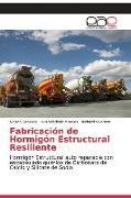 Cover-Bild zu Fabricación de Hormigón Estructural Resiliente von Cabezas, Nelson