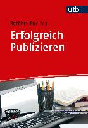 Cover-Bild zu Erfolgreich Publizieren (eBook) von Budrich, Barbara