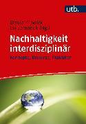 Cover-Bild zu Nachhaltigkeit interdisziplinär (eBook) von Zemanek, Evi (Hrsg.)
