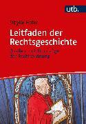 Cover-Bild zu Leitfaden der Rechtsgeschichte (eBook) von Hofer, Sibylle