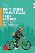 Cover-Bild zu Mit dem Fahrrad ins Büro von Dietz, Matthias