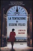 Cover-Bild zu La tentazione di essere felici von Marone, Lorenzo