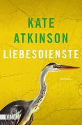Cover-Bild zu Atkinson, Kate: Liebesdienste