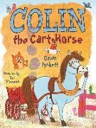 Cover-Bild zu Puckett, Gavin: Colin the Cart Horse