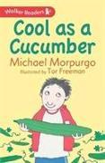 Cover-Bild zu Morpurgo, Sir Michael: Cool as a Cucumber