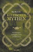 Cover-Bild zu Das Buch der keltischen Mythen von Emick, Jennifer