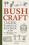 Cover-Bild zu Bushcraft - Jagen, Sammeln, Kochen in der Wildnis (Überlebenstechniken, Survival) von Mayer, Felix (Übers.)