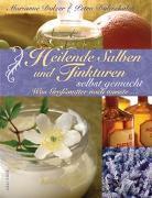 Cover-Bild zu Heilende Salben und Tinkturen selbst gemacht von Dolzer, Marianne
