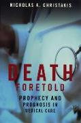 Cover-Bild zu Christakis, Nicholas A.: Death Foretold