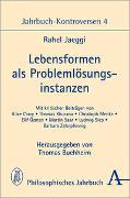 Cover-Bild zu Jaeggi, Rahel: Lebensformen als Problemlösungsinstanzen