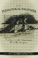 Cover-Bild zu Weinstock, Jeffrey Andrew (Hrsg.): The Pedagogical Wallpaper