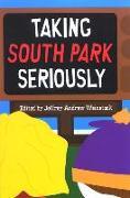 Cover-Bild zu Weinstock, Jeffrey Andrew (Hrsg.): Taking South Park Seriously