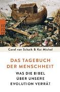 Cover-Bild zu Schaik, Carel van: Das Tagebuch der Menschheit