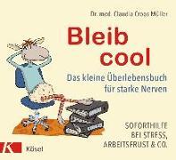 Cover-Bild zu Bleib cool von Croos-Müller, Claudia
