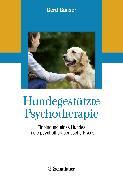 Cover-Bild zu Hundegestützte Psychotherapie von Ganser, Gerd