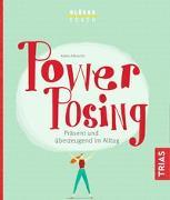 Cover-Bild zu Glückscoach - Power-Posing von Albrecht, Karin