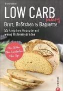 Cover-Bild zu Low Carb baking. Brot, Brötchen & Baguette von Ruchser, Diana