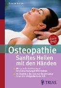 Cover-Bild zu Osteopathie: Sanftes Heilen mit den Händen (eBook) von Newiger, Christoph