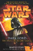 Cover-Bild zu Luceno, James: Star Wars: Dark Lord - The Rise of Darth Vader