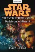 Cover-Bild zu Luceno, James: Bd. 19: Star Wars: Das Erbe der Jedi-Ritter 19 - Star Wars: Das Erbe der Jedi-Ritter