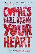 Cover-Bild zu Hicks, Faith Erin: Comics Will Break Your Heart