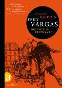 Cover-Bild zu Vargas, Fred: Die Tote im Pelzmantel