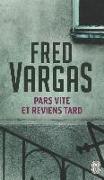Cover-Bild zu Vargas, Fred: Pars vite et reviens tard
