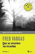 Cover-Bild zu Vargas, Fred: Que se levanten los muertos