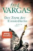 Cover-Bild zu Vargas, Fred: Der Zorn der Einsiedlerin