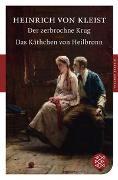 Cover-Bild zu Kleist, Heinrich von: Der zerbrochne Krug / Das Käthchen von Heilbronn