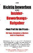 Cover-Bild zu Richtig bewerben Insider-Bewerbungs-Ratgeber von Scholl, Jost