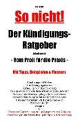 Cover-Bild zu So nicht! Der Kündigungs-Ratgeber Arbeitsrecht von Scholl, Jost