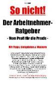 Cover-Bild zu Der Arbeitnehmer-Ratgeber (eBook) von Scholl, Jost