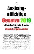 Cover-Bild zu Aushangpflichtige Gesetze 2019 Gesamtausgabe von Scholl, Jost
