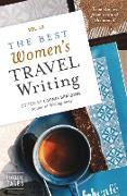 Cover-Bild zu eBook The Best Women's Travel Writing, Volume 12