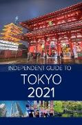 Cover-Bild zu eBook The Independent Guide to Tokyo 2021