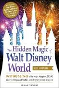 Cover-Bild zu eBook The Hidden Magic of Walt Disney World, 3rd Edition