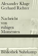 Cover-Bild zu Kluge, Alexander: Nachricht von ruhigen Momenten