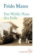 Cover-Bild zu Mann, Frido: Das Weiße Haus des Exils